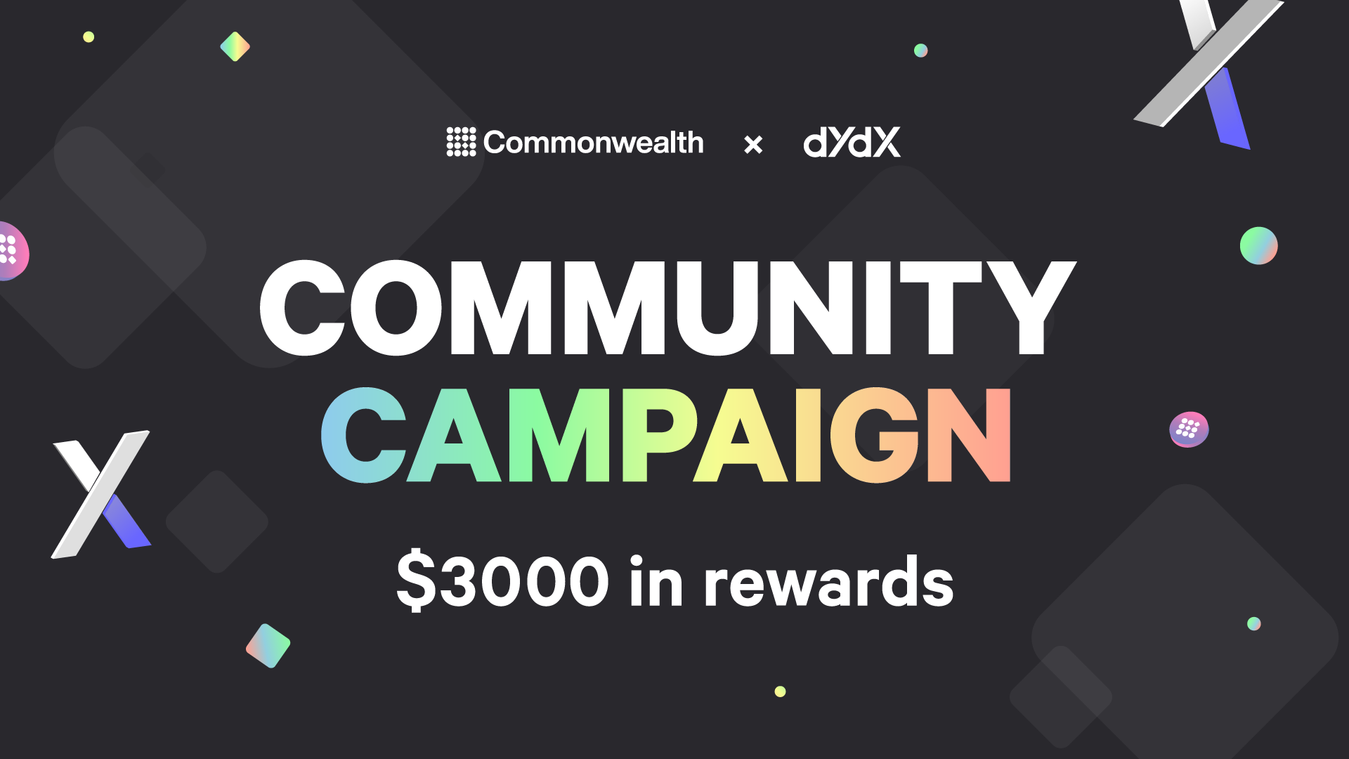 Common x dYdX Community Campaign: Competition Rules